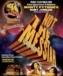 He's Not the Messiah Poster
