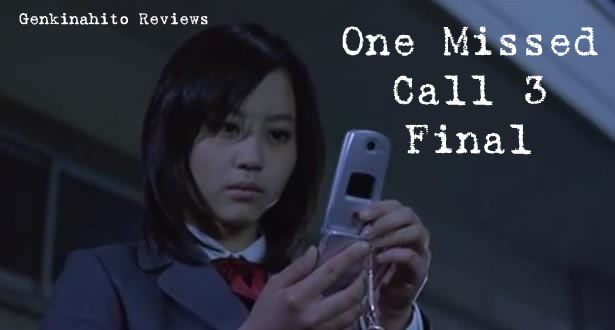 One Missed Call 3 Final Review Banner