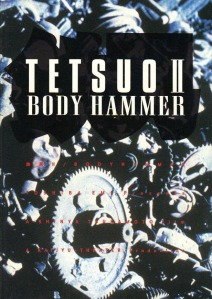 Tetsuo II Body Hammer Poster