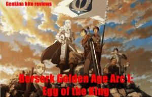 Genki Jason Berserk Golden Age Arc I Egg of the King Review Banner