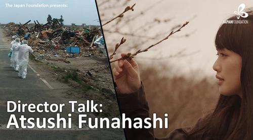 Director Talk Atsushi Funahashi