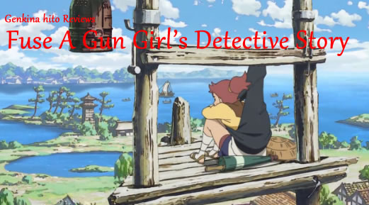 Genki Fuse a Gun Girls Detective Story Review Banner