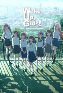 Wake Up, Girls! Key Image