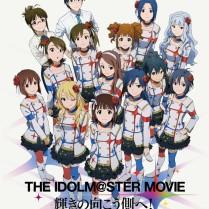 THE IDOLM@STER MOVIE Kagayaki no Mukogawa e Film Poster