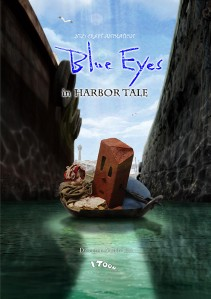 Blue Eyes in HARBOR TALE Film Poster