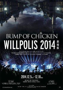 Bump of Chicken Willpolis 2014 Film Poster