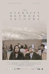 The Eternity Between Seconds Alec Figuracion (2018) Film Poster
