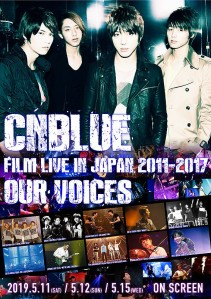 "CNBLUE FILM LIVE IN JAPAN 2011-2017 ""OUR VOICES"" Film Poster"