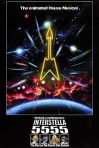 Interstella 5555 The 5tory of the 5ecret 5tar 5ystem Film Poster