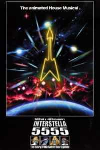 Interstella 5555 The 5tory of the 5ecret 5tar 5ystem Film Poster
