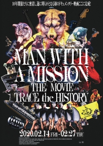 MAN WITH A MISSION THE MOVIE TRACE the HISTORY Film Poster